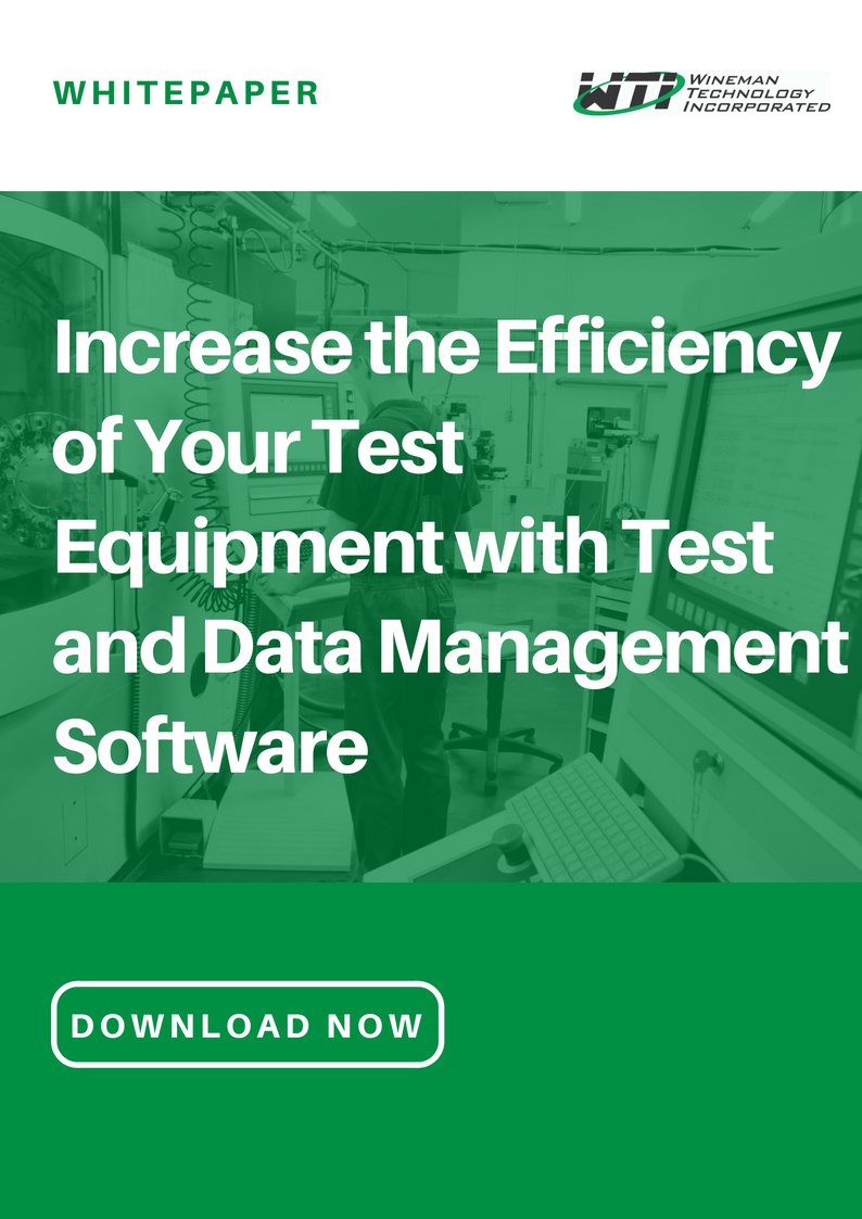 Increase the Efficiency of Your Test Equipment with Test and Data Management Software